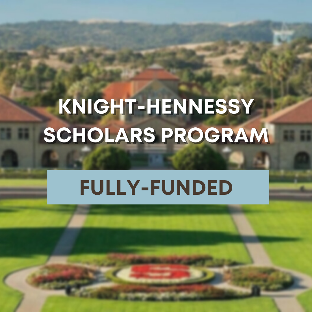 Knight-Hennessy Scholars Program Fully-Funded Graduate Opportunity at Stanford University