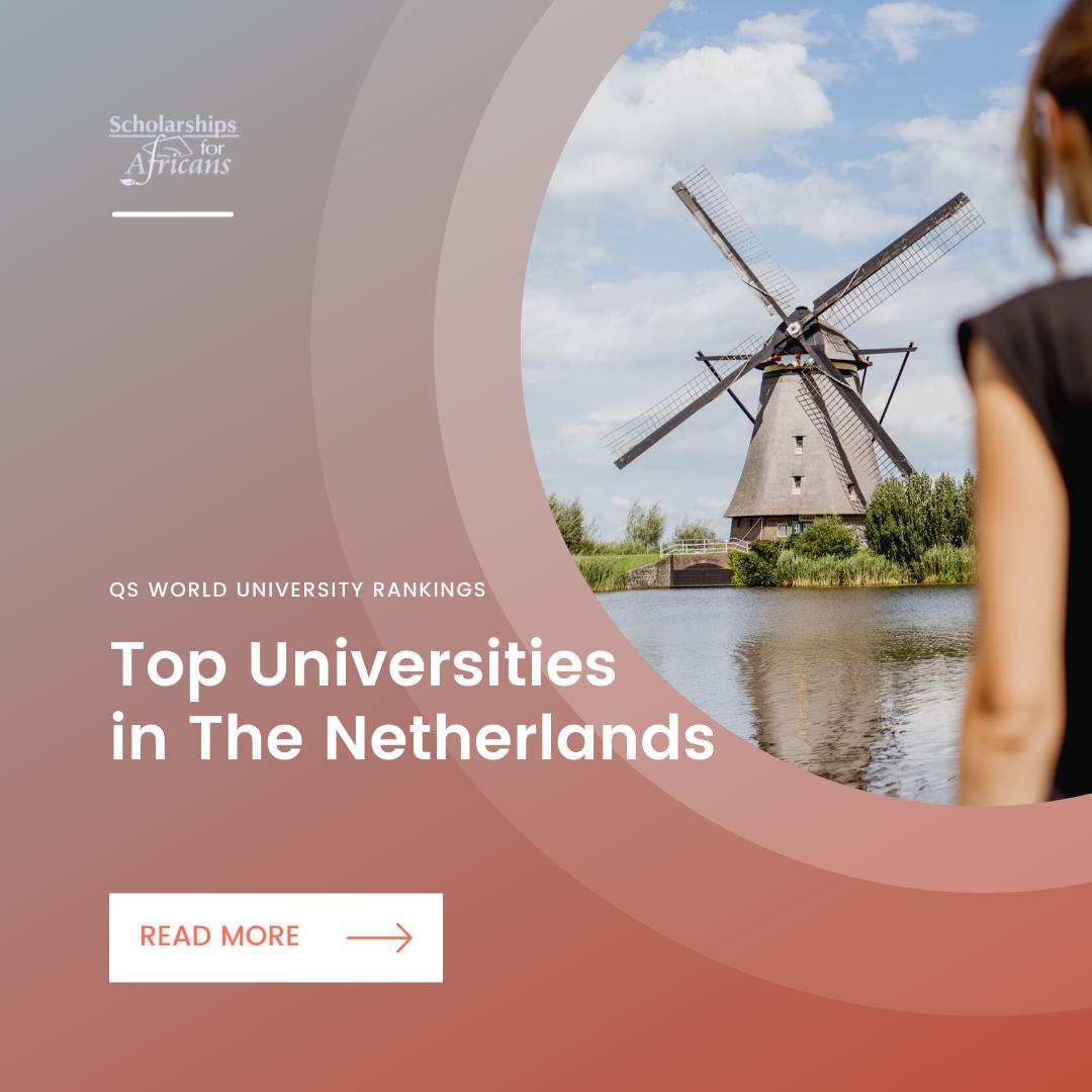 Top Universities in The Netherlands – QS World University Rankings 2021