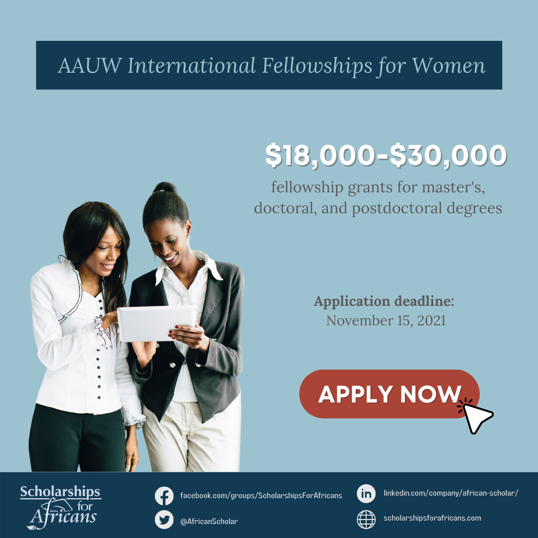 AAUW International Fellowships for Women $18,000-$30,000 in Masters and Doctoral Studies