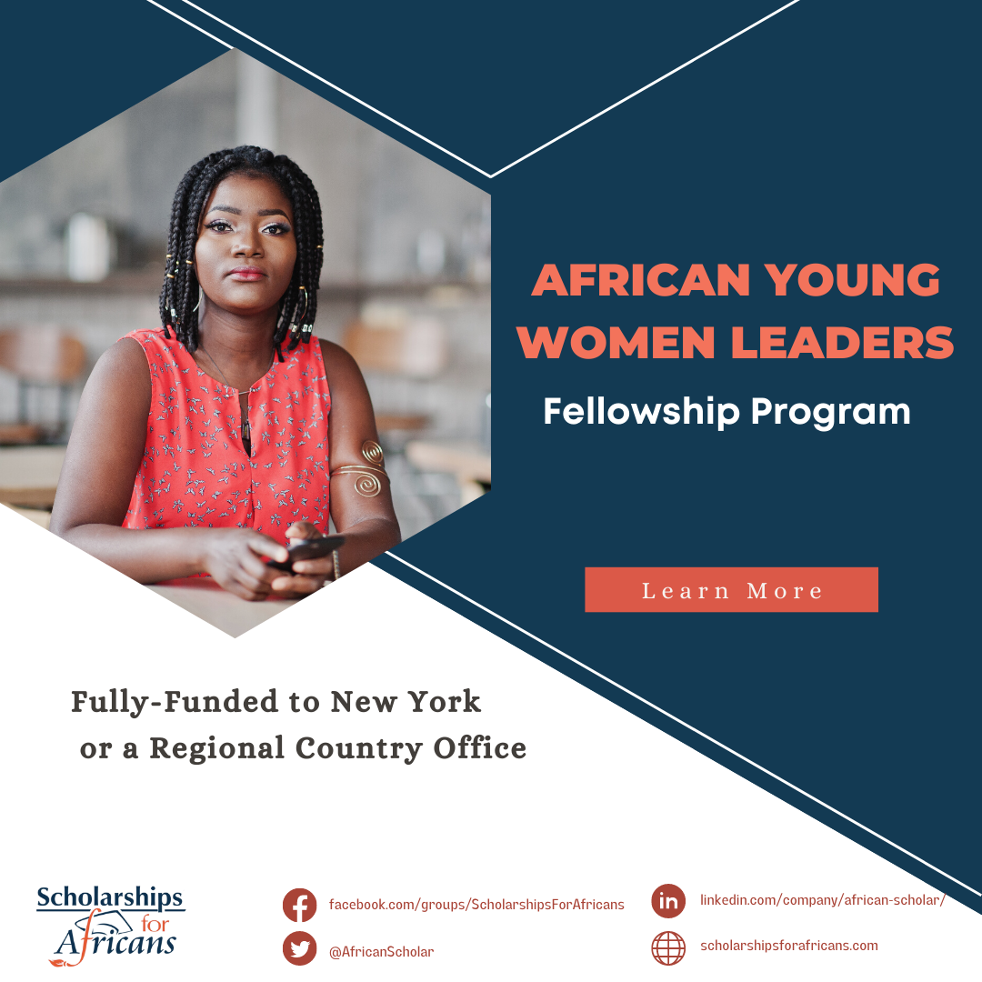 African Young Women Leaders Fellowship Program Fully-Funded to New York or a Regional Country Office