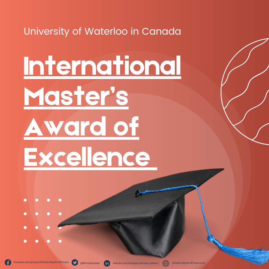 University of Waterloo International Master's Award of Excellence for Study in Canada