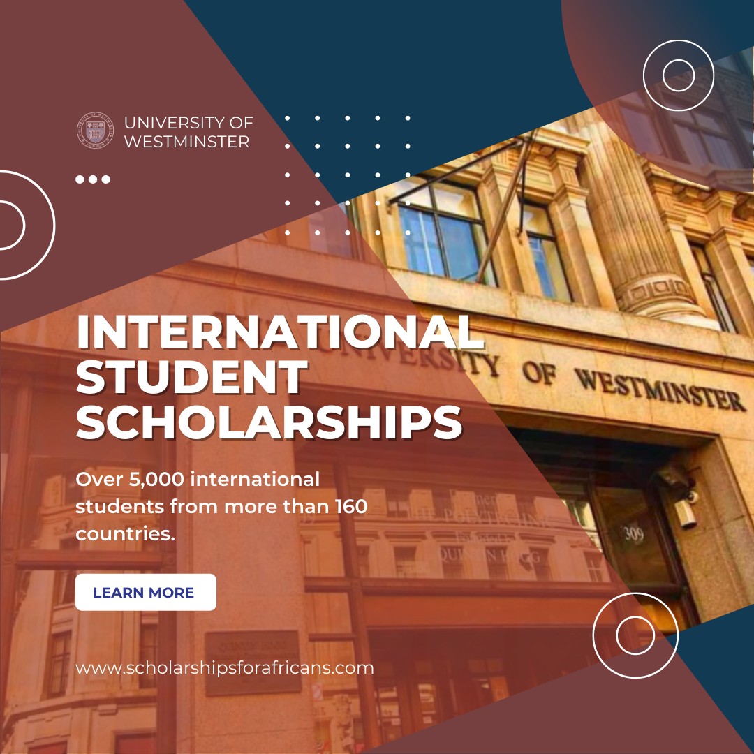University of Westminster – List of Available International Student Scholarships