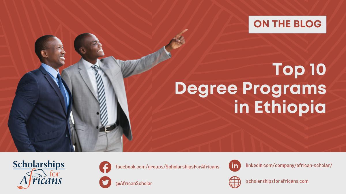 Top 10 Degree Programs in Ethiopia