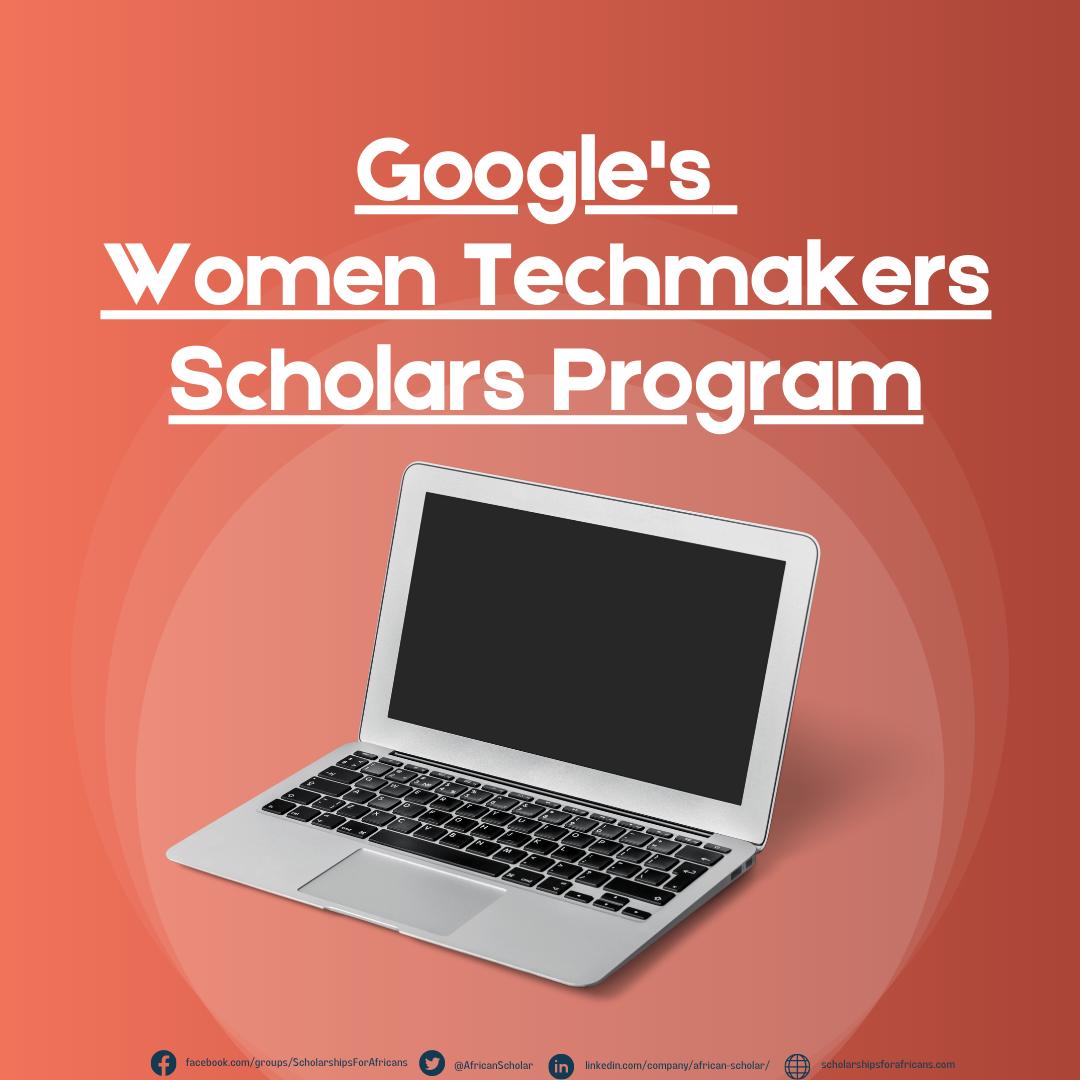 Women Techmakers Scholars Program by Google Offers $10,000 Annually