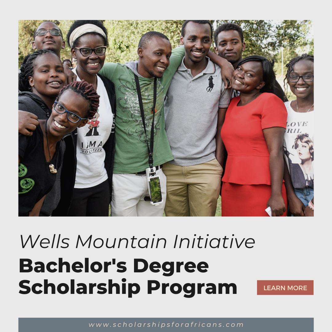 Wells Mountain Initiative Scholarship Program for Bachelor's Degree Students from Developing Countries