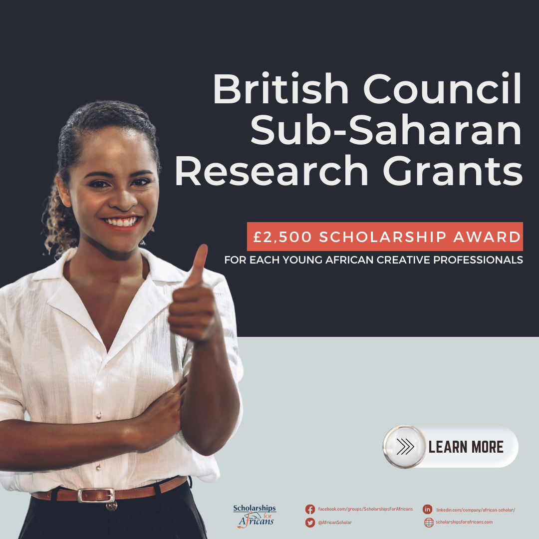 British Council Sub-Saharan Africa Research Grants for Young African Creative Professionals